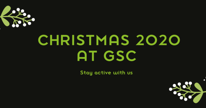 Christmas 2020 At GSC - What's On?